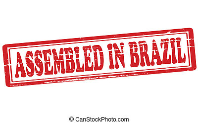 Assembled in Brazil - Stamp with text assembled in Brazil...