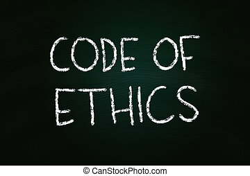 Code of Ethics illustration of chalk writing on blackboard