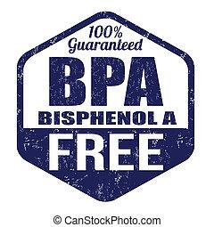 BPA Bisphenol-A free stamp - BPA Bisphenol-A free grunge...