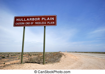 Sign on the Eyre Highway, Nullarbor Plain,of Treeless Plain,...