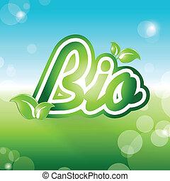 Bio. Vector ecological symbol for you design.