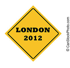 London 2012 road sign