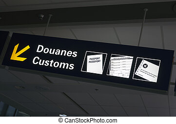 Airport Customs sign - Bilingual customs and passport...