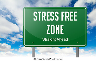 Stress Free Zone on Highway Signpost. - Highway Signpost...