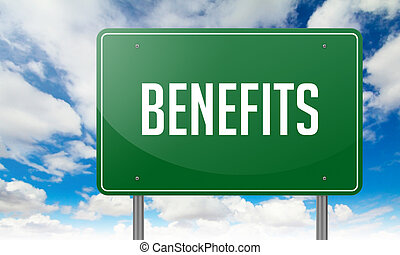 Benefits on Highway Signpost. - Highway Signpost with...