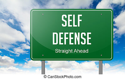 Self Defense on Highway Signpost. - Highway Signpost with...