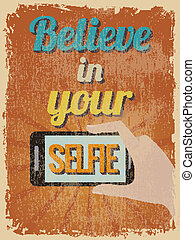 Retro Vintage Motivational Quote Poster Vector illustration...