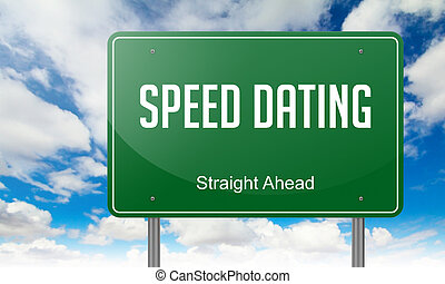 Speed Dating on Highway Signpost. - Highway Signpost with...