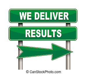 We deliver results green road sign