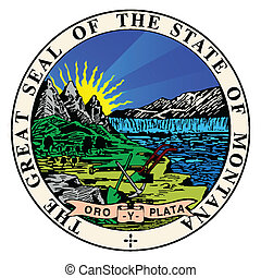 State Seal of Montana - The state seal of Montana over a...
