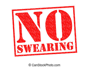 NO SWEARING red Rubber Stamp over a white background.