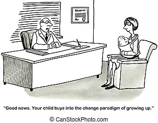 "Child is Growing Up - ""Good news. Your child buys into the..."
