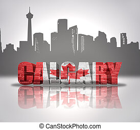 View of Calgary - Word Calgary with national flag of Canada...