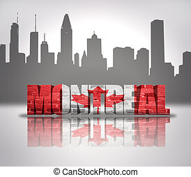 View of Montreal - Word Montreal with national flag of...