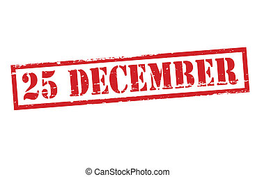 Twenty five December - Stamp with text twenty five December...