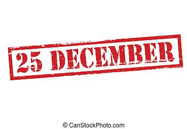 Twenty five December - Stamp with text twenty five December...