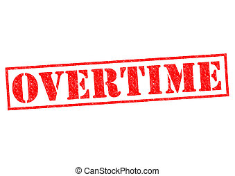 OVERTIME red Rubber Stamp over a white background.