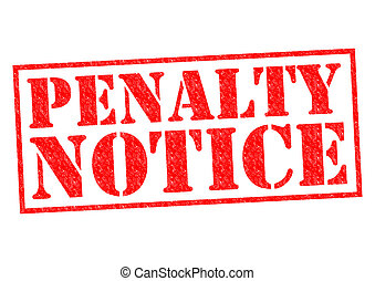 PENALTY NOTICE red Rubber Stamp over a white background.