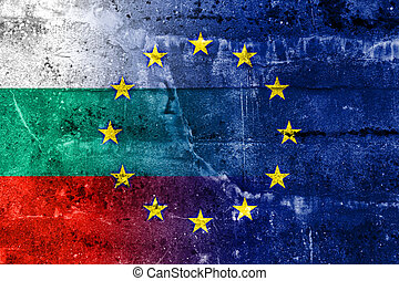 Bulgaria and European Union Flag painted on grunge wall