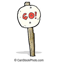 cartoon go sign