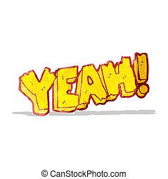yeah! cartoon shout