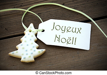 Christmas Label with Joyeux Noel - A Christmas Tree Cookie...