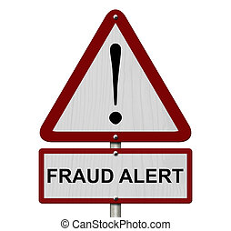 Fraud Alert Caution Sign, Red and White Triangle Caution...