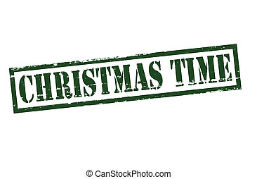 Christmas time - Rubber stamp with text Christmas time...