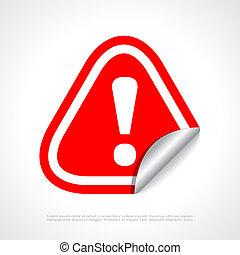 Danger warning symbol isolated on white background