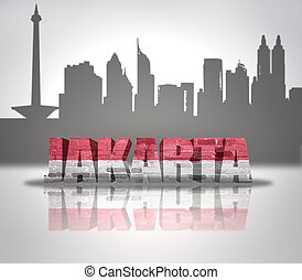 View of Jakarta - Word Jakarta with national flag of...