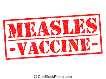 MEASLES VACCINE red Rubber Stamp over a white background.