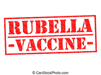RUBELLA VACCINE red Rubber Stamp over a white background.