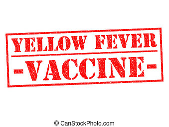 YELLOW FEVER VACCINE red Rubber Stamp over a white...
