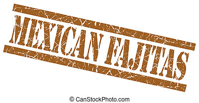 Mexican fajitas brown grungy stamp isolated on white...