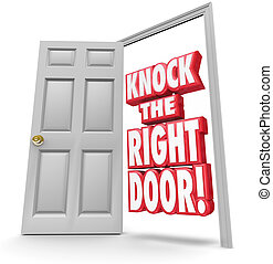 Knock the Right Door 3d Words Find Search Best Customers...