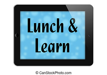Lunch and Learn - Scheduling a Lunch and Learn, Tablet with...