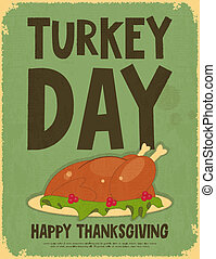 Thanksgiving Day Retro Poster with Roasted Turkey Vector...