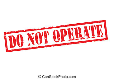 Do not operate - Rubber stamp with text do not operate...