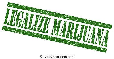 legalize marijuana green grungy stamp on white background