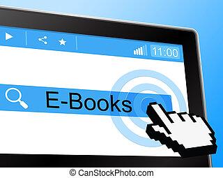 E Books Shows World Wide Web And Online - E Books...