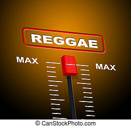 Reggae Music Indicates Acoustic Recording And Melody -...
