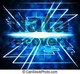 Data Recovery Represents Recapture Information And Retrieve...