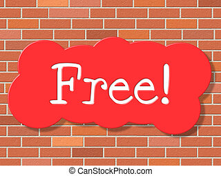 Free Sign Shows With Our Compliments And Display - Sign Free...