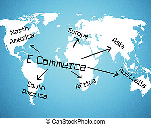World E Commerce Represents Buying Commercial And Sell -...