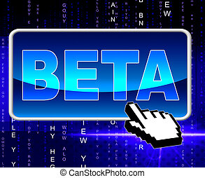 Beta Button Means World Wide Web And Network - Beta Button...