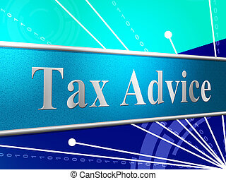 Tax Advice Indicates Help Answer And Excise - Tax Advice...