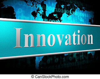 Ideas Innovation Indicates Innovations Inventions And...