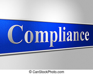 Agreement Compliance Shows Conformity Regulations And Comply...