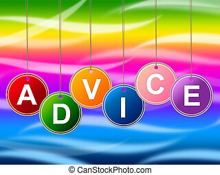 Advice Advisor Indicates Recommendations Advisory And Help -...
