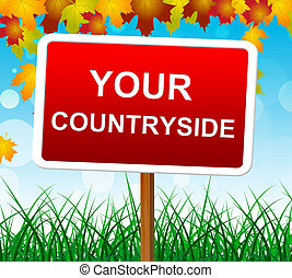 Your Countryside Indicates Landscape Owne